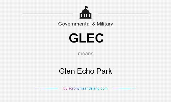 What does GLEC mean? It stands for Glen Echo Park