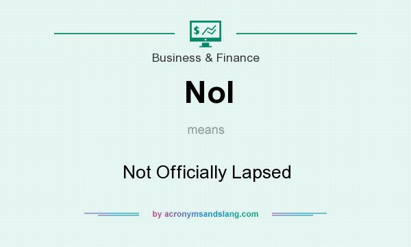 What does Nol mean? It stands for Not Officially Lapsed