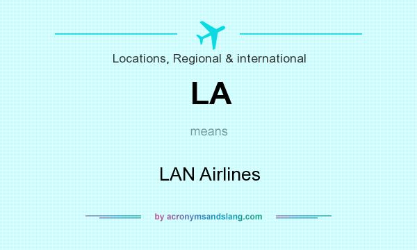 What does LA mean? It stands for LAN Airlines
