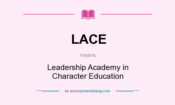 Lace Leadership Academy In Character Education In Undefined By