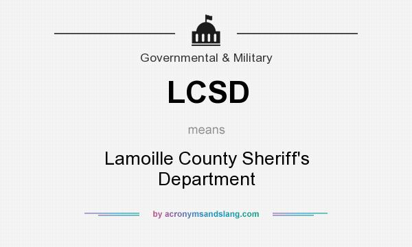 What does LCSD mean? It stands for Lamoille County Sheriff`s Department