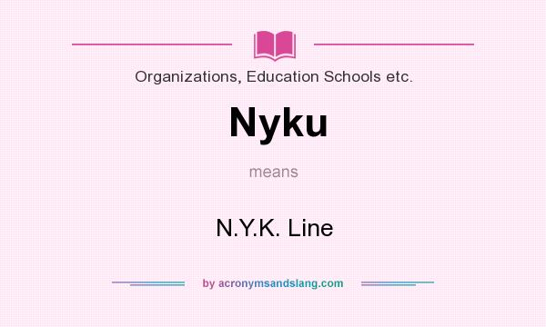 What does Nyku mean? - Definition of Nyku - Nyku stands for