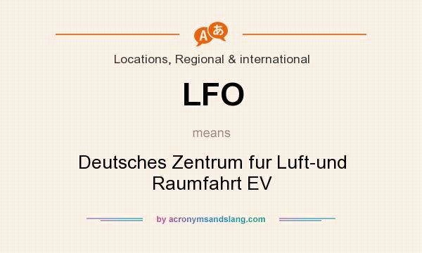 What does LFO mean? It stands for Deutsches Zentrum fur Luft-und Raumfahrt EV