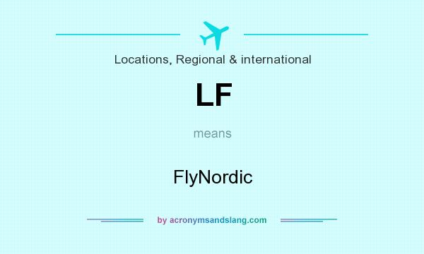 What does LF mean? It stands for FlyNordic