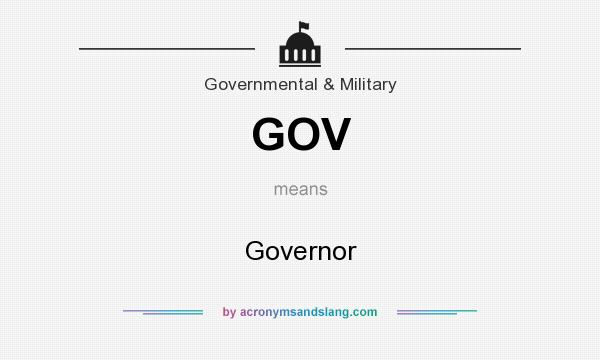 What does GOV mean? It stands for Governor