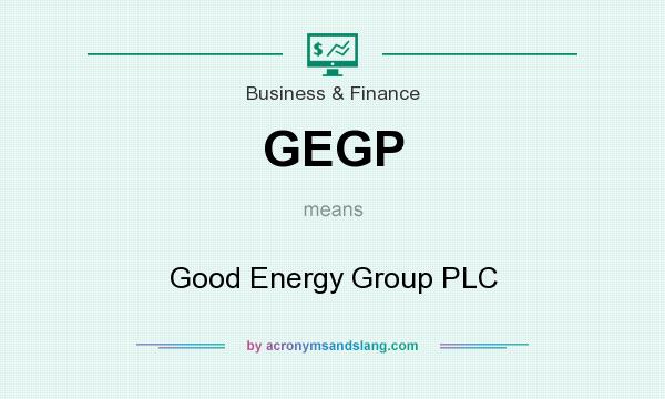 What does GEGP mean? It stands for Good Energy Group PLC