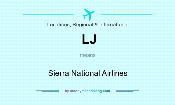What does LJ mean? It stands for Sierra National Airlines