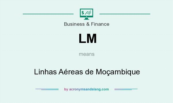 What does LM mean? It stands for Linhas Aéreas de Moçambique