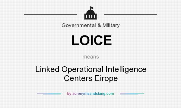 LOICE - Linked Operational Intelligence Centers Eirope in ...