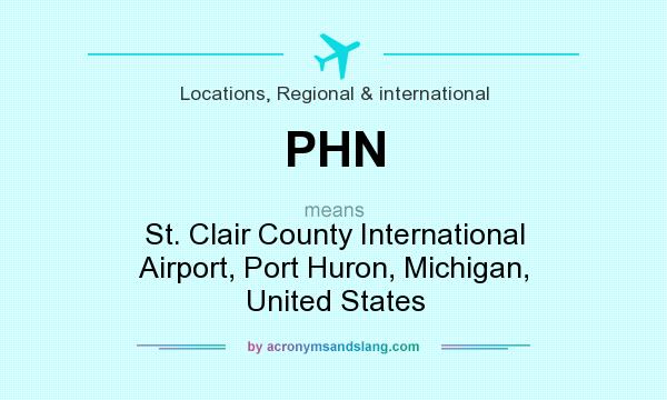 What does PHN mean? It stands for St. Clair County International Airport, Port Huron, Michigan, United States