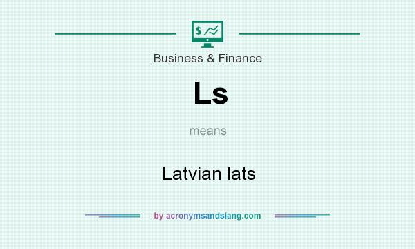 What does Ls mean? It stands for Latvian lats