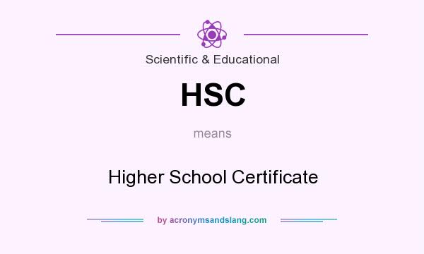 What does HSC mean? It stands for Higher School Certificate