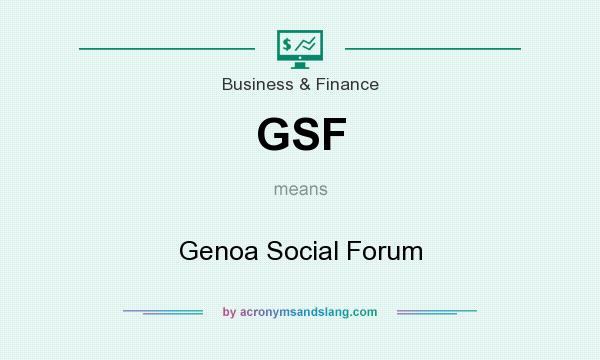 What does GSF mean? It stands for Genoa Social Forum