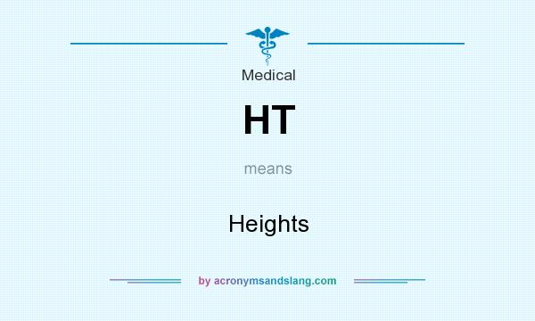 What does HT mean? It stands for Heights