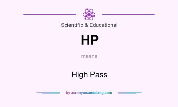 What does HP mean? It stands for High Pass