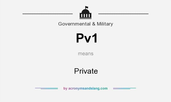 What does Pv1 mean? It stands for Private