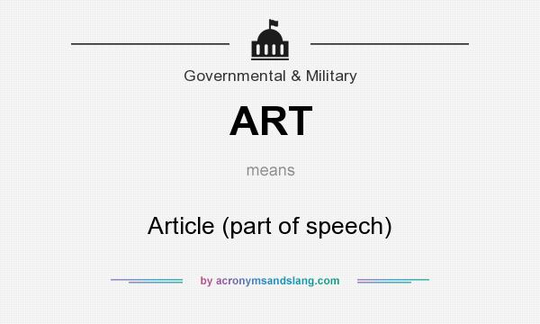 What does ART mean? It stands for Article (part of speech)
