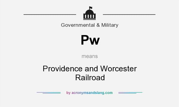 What does Pw mean? It stands for Providence and Worcester Railroad