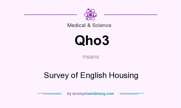What does Qho3 mean? It stands for Survey of English Housing