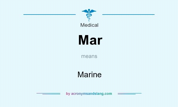 What does Mar mean? It stands for Marine