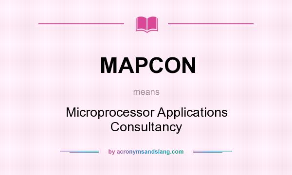 What does MAPCON mean? It stands for Microprocessor Applications Consultancy