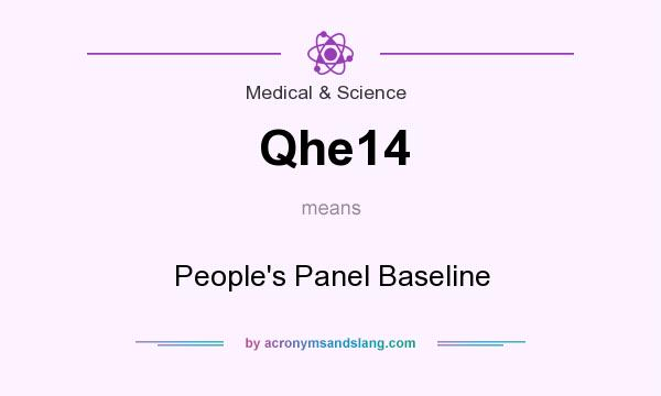 What does Qhe14 mean? It stands for People`s Panel Baseline