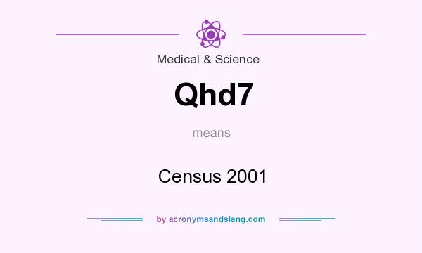 What does Qhd7 mean? It stands for Census 2001