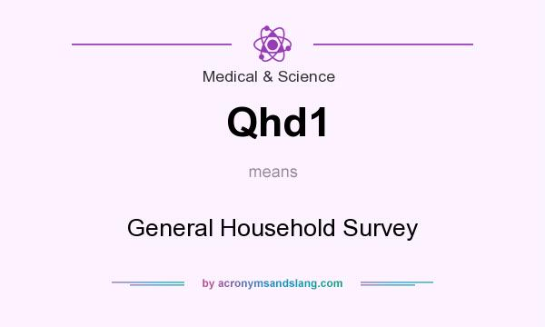 What does Qhd1 mean? It stands for General Household Survey