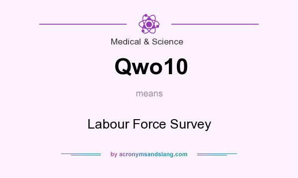 What does Qwo10 mean? It stands for Labour Force Survey