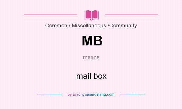 What does MB mean? It stands for mail box