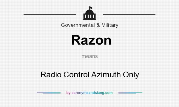 What does Razon mean? It stands for Radio Control Azimuth Only