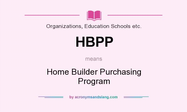 Hbpp Home Builder Purchasing Program In Organizations