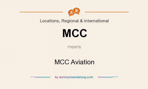 What does MCC mean? It stands for MCC Aviation