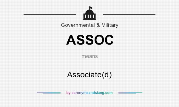 What does ASSOC mean? It stands for Associate(d)