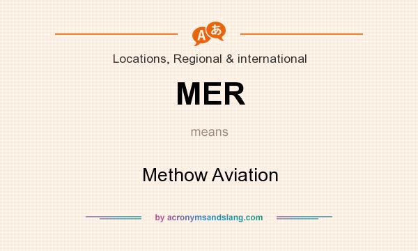 What does MER mean? It stands for Methow Aviation