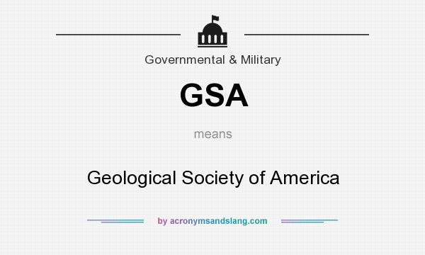 What does GSA mean? It stands for Geological Society of America