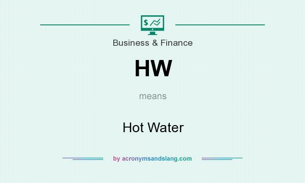 What does HW mean? It stands for Hot Water
