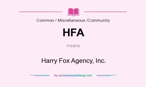 What does HFA mean? It stands for Harry Fox Agency, Inc.