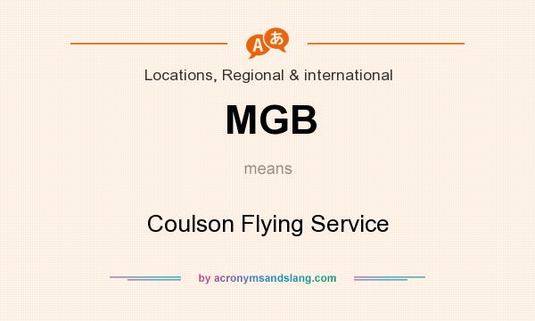 What does MGB mean? It stands for Coulson Flying Service