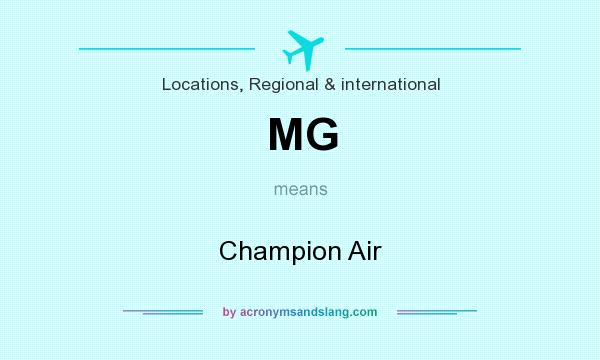 What does MG mean? It stands for Champion Air