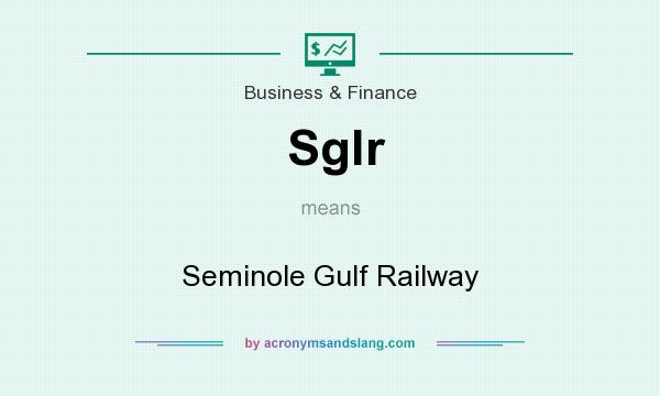 What does Sglr mean? It stands for Seminole Gulf Railway