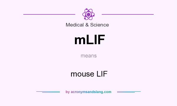 Mlif meaning