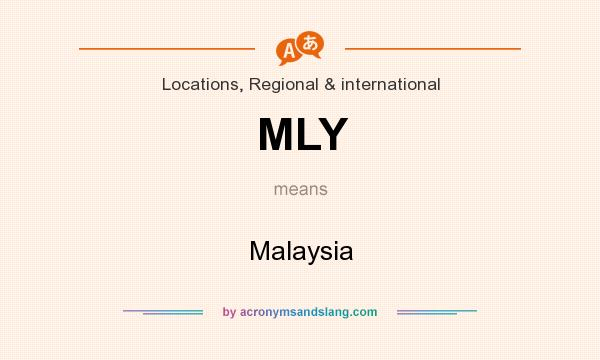 What does MLY mean? It stands for Malaysia