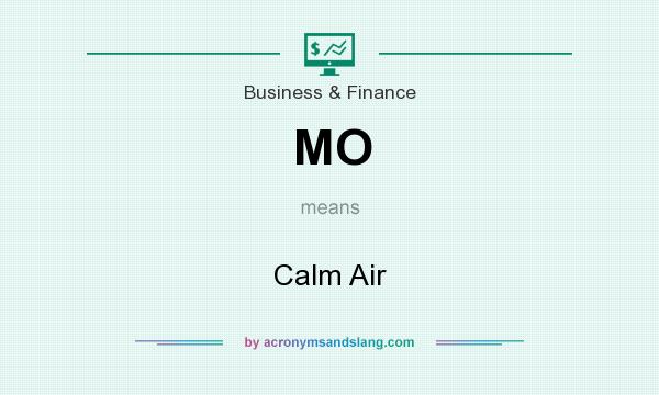 What does MO mean? It stands for Calm Air