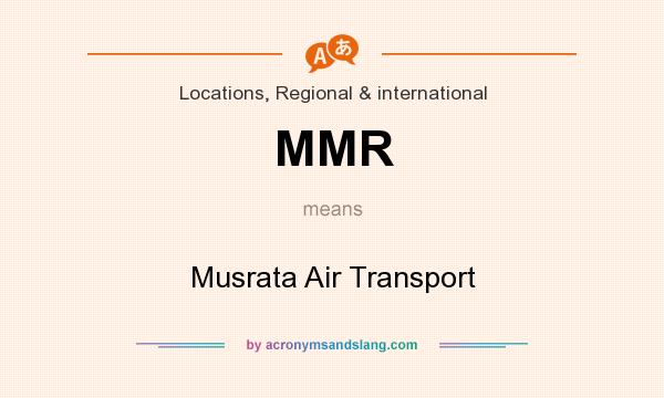 What does MMR mean? It stands for Musrata Air Transport