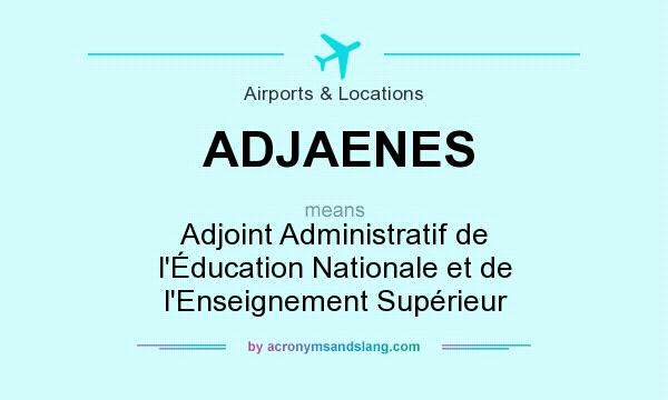 What does adjaenes mean definition of adjaenes - Grille indiciaire adjoint administratif education nationale ...
