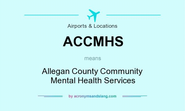 What Does Accmhs Mean Definition Of Accmhs Accmhs Stands For