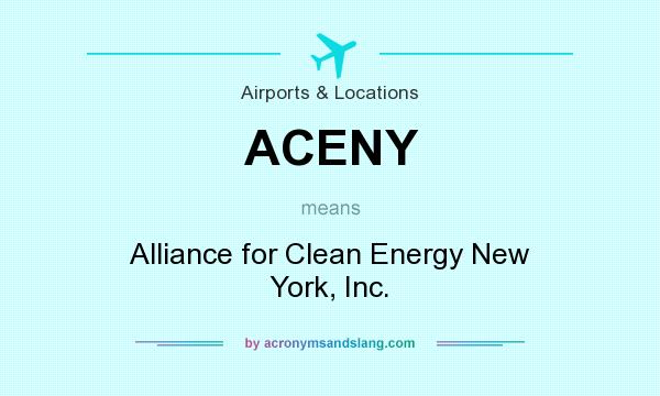 What does ACENY mean? It stands for Alliance for Clean Energy New York, Inc.