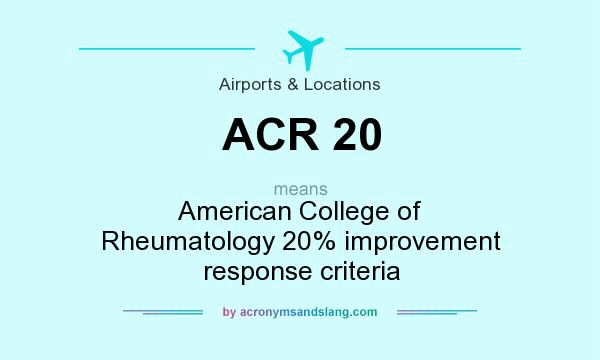 What does ACR 20 mean? - Definition of ACR 20 - ACR 20