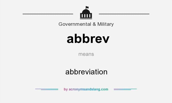 What does abbrev mean? It stands for abbreviation